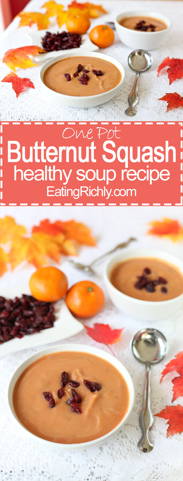 Butternut squash soup recipe uses affordable and seasonal ingredients, and is super healthy with no heavy cream and a small amount of butter. Plus it's a one pot dish! From EatingRichly.com