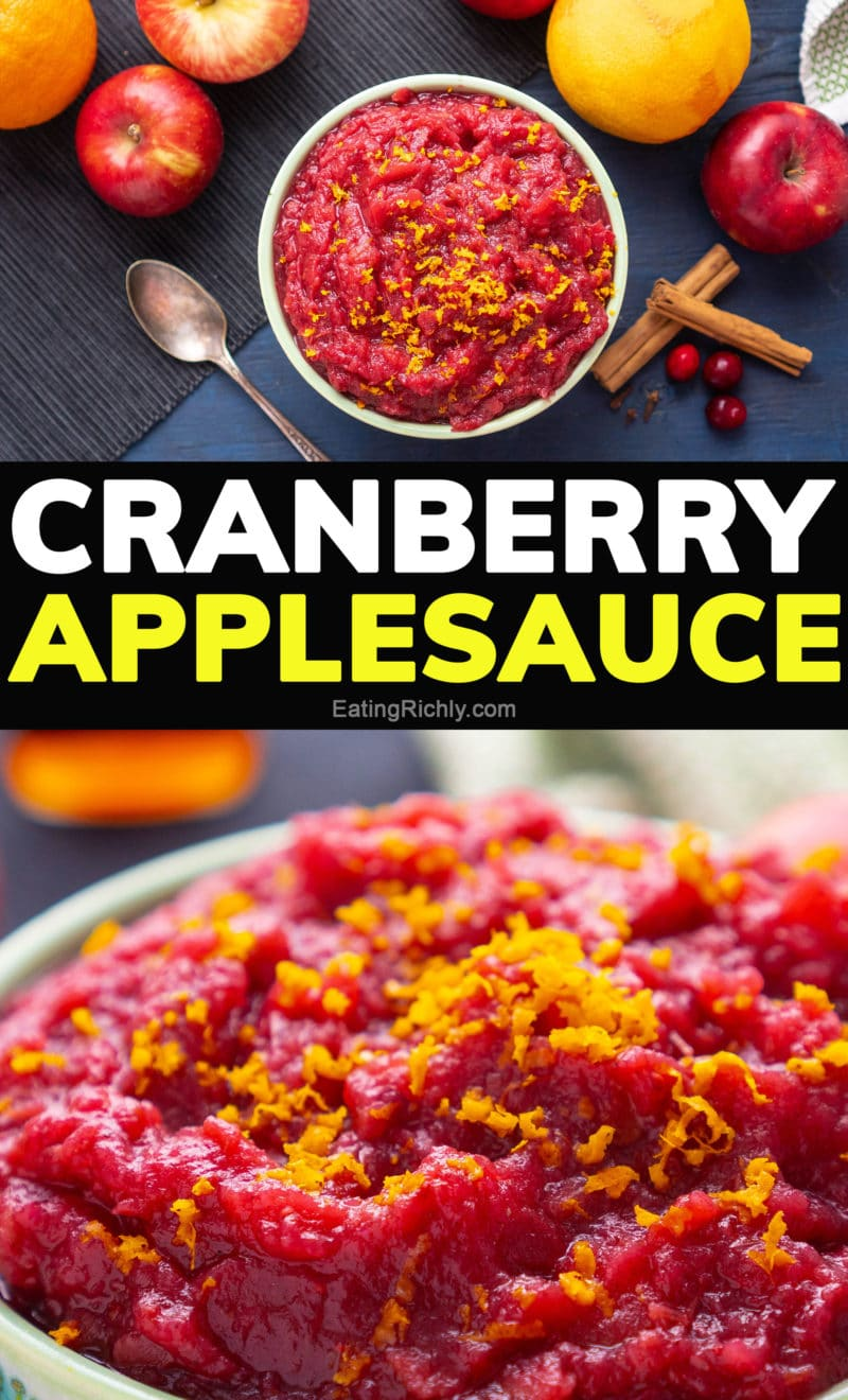 Overhead and closeup photos of ruby red applesauce with text reading Cranberry Applesauce