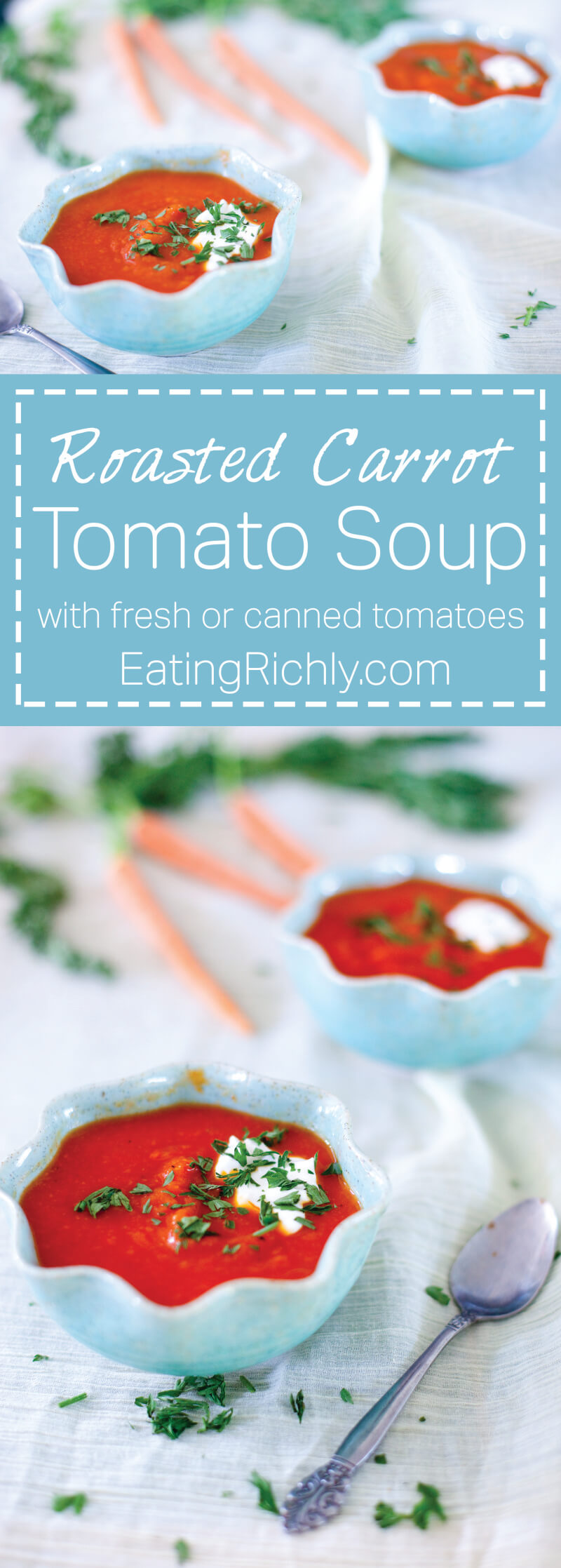 This roasted carrot tomato soup recipe can be made year round with fresh or canned tomatoes. From EatingRichly.com