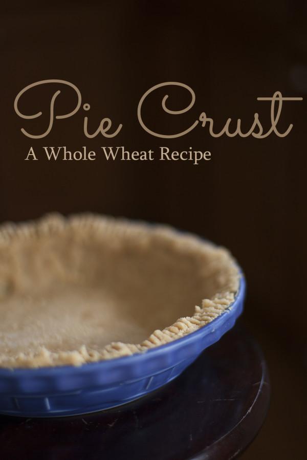 Whole Wheat Pie Crust Recipe - EatingRichly.com