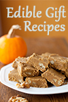 Edible Gift Recipes