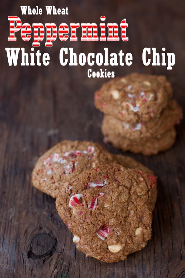 Whole Wheat Peppermint White Chocolate Chip Cookies Recipe for healthy ...