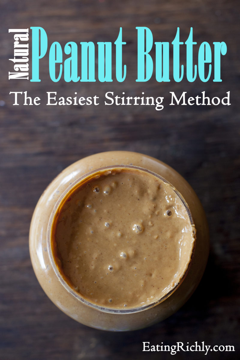 How to stir natural peanut butter the easy way. You won't believe it!