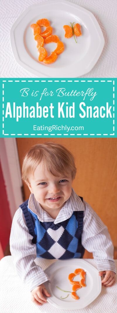 This cute healthy kid snack uses tangerines to teach preschoolers the alphabet. B is for butterfly! Get more alphabet kid snack recipes at EatingRichly.com