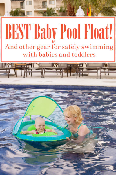 Liked our traveling and pumping guide but wondering what you need to take a toddler or baby swimming? We're sharing the best baby pool float & all the gear you need to keep your little ones safe.
