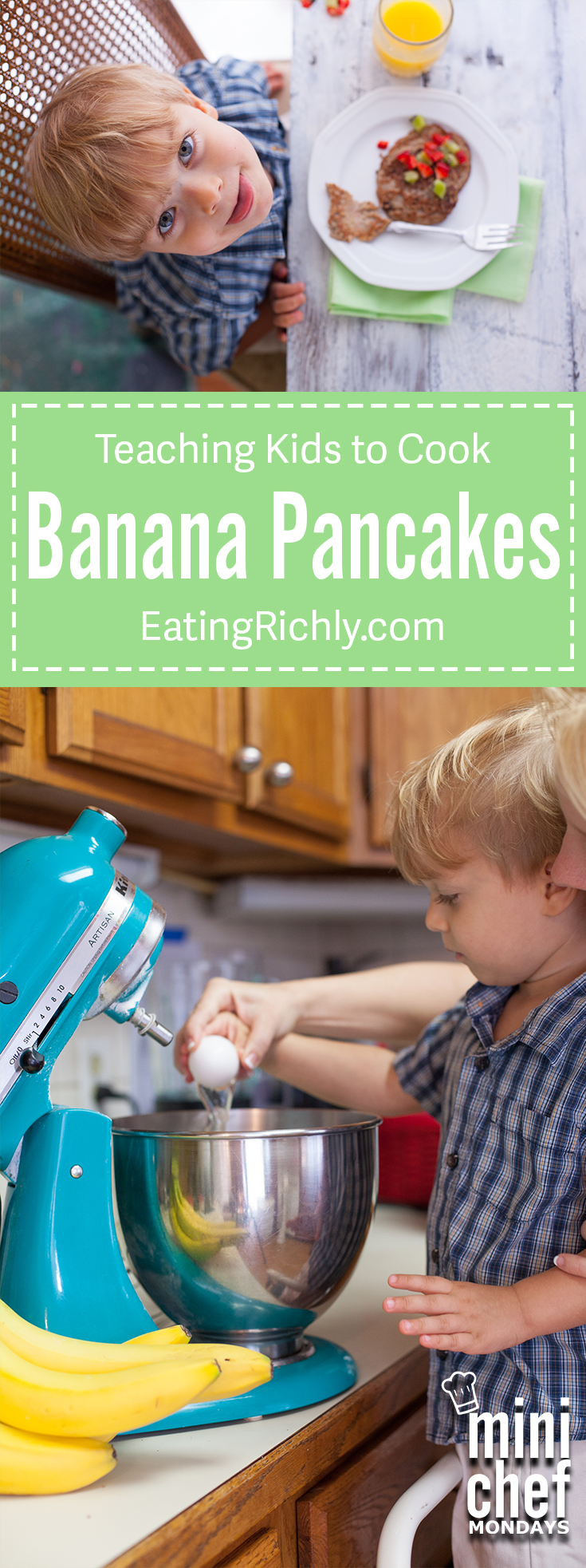 How to make banana pancakes, gluten free, grain free, just eggs cinnamon and bananas. Step by step photos of my toddler making them! From EatingRichly.com