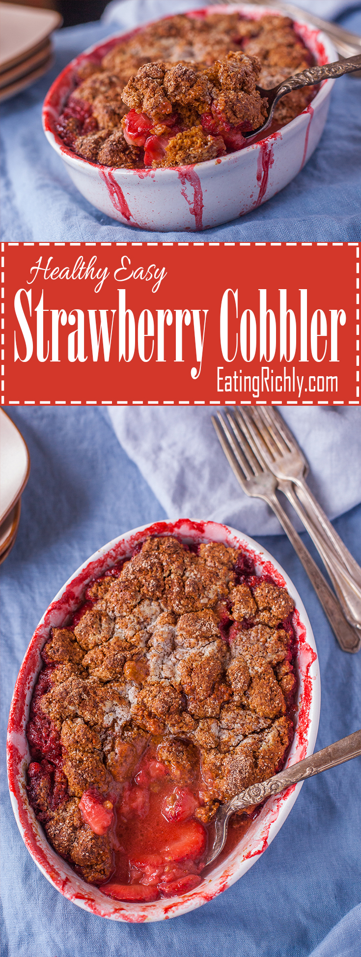 This healthy, easy strawberry cobbler recipe is made with whole foods and perfect for getting your kids in the kitchen. Plus it's easily #dairyfree From EatingRichly.com
