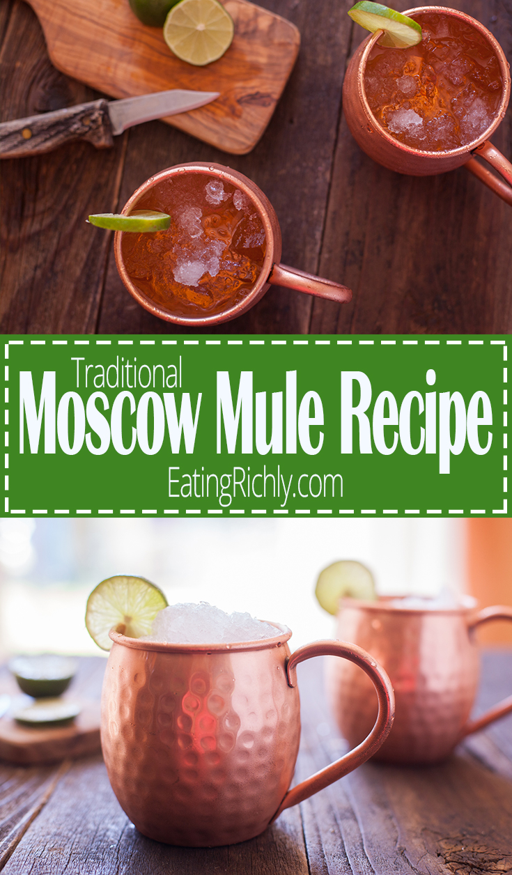 A traditional Moscow mule recipe with vodka, ginger beer, and lime juice. From EatingRichly.com