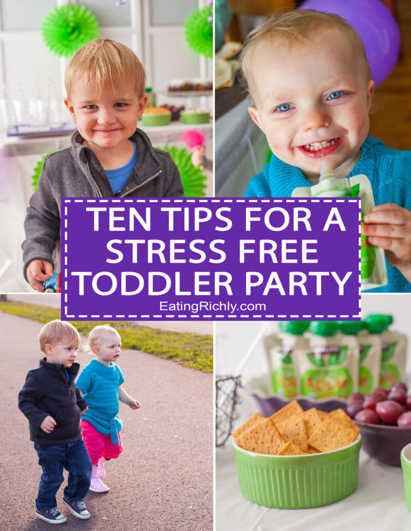 A toddler party can be a ton of fun, or a stressful train wreck. Here's ten easy tips to help you throw a toddler party that is totally stress free. From EatingRichly.com