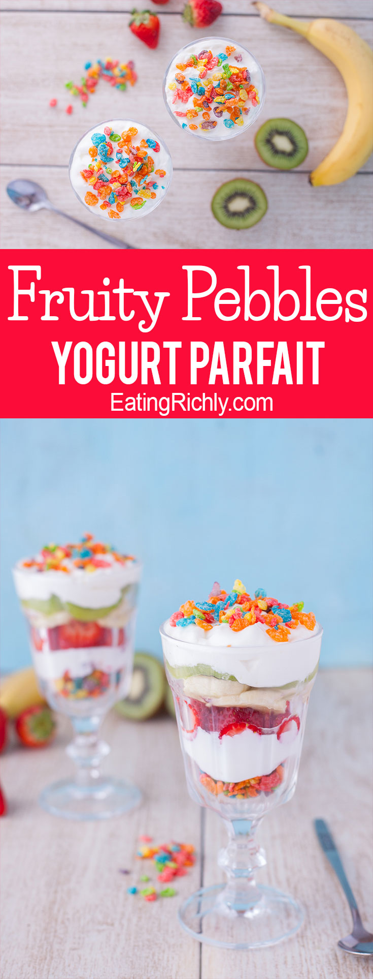 This fruity pebbles dessert parfait recipe layers Greek yogurt, and fresh kiwi, strawberries, and banana with your favorite colorful cereal for a fun treat. From EatingRichly.com