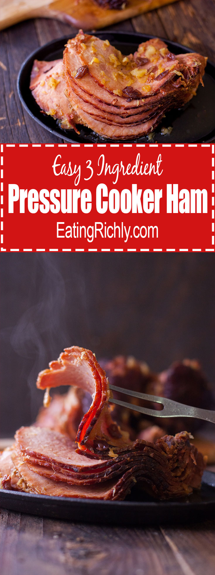 This simple pressure cooker ham has just 3 easy ingredients and can be made in a pressure cooker or slow cooker for stress free holiday entertaining. From EatingRichly.com