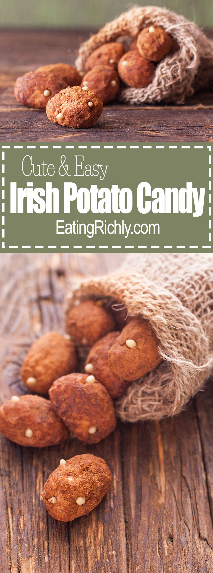 These tasty Irish treats are an easy no bake dessert for St. Patrick's Day, and look just like cute little Irish potatoes! From EatingRichly.com