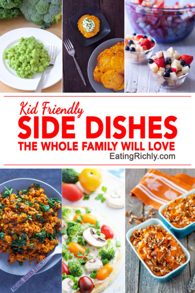 It can be hard to make a meal everyone can enjoy. These delicious side dishes for kids are kid friendly, but still appealing to the whole family. From EatingRichly.com