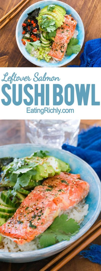 This healthy sushi bowl is a fun way to use up leftover salmon, and makes it so easy to satisfy your afternoon sushi craving without breaking the bank. From EatingRichly.com