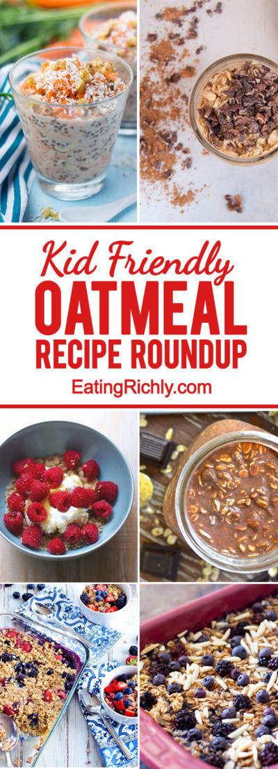 Here are thirteen delicious kid friendly oatmeal recipes to make breakfast your child's happy place. From EatingRIchly.com