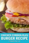 Chicken Burger Cordon Bleu