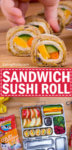 School Lunch Sandwich Sushi Roll