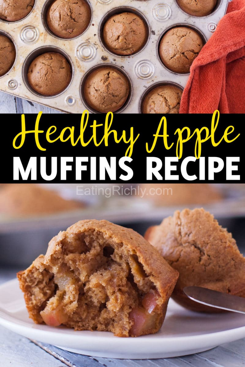 Healthy Apple Muffins text with photos of muffins