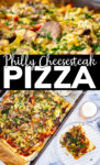 Two photos of pizza with text reading Philly Cheese steak pizza