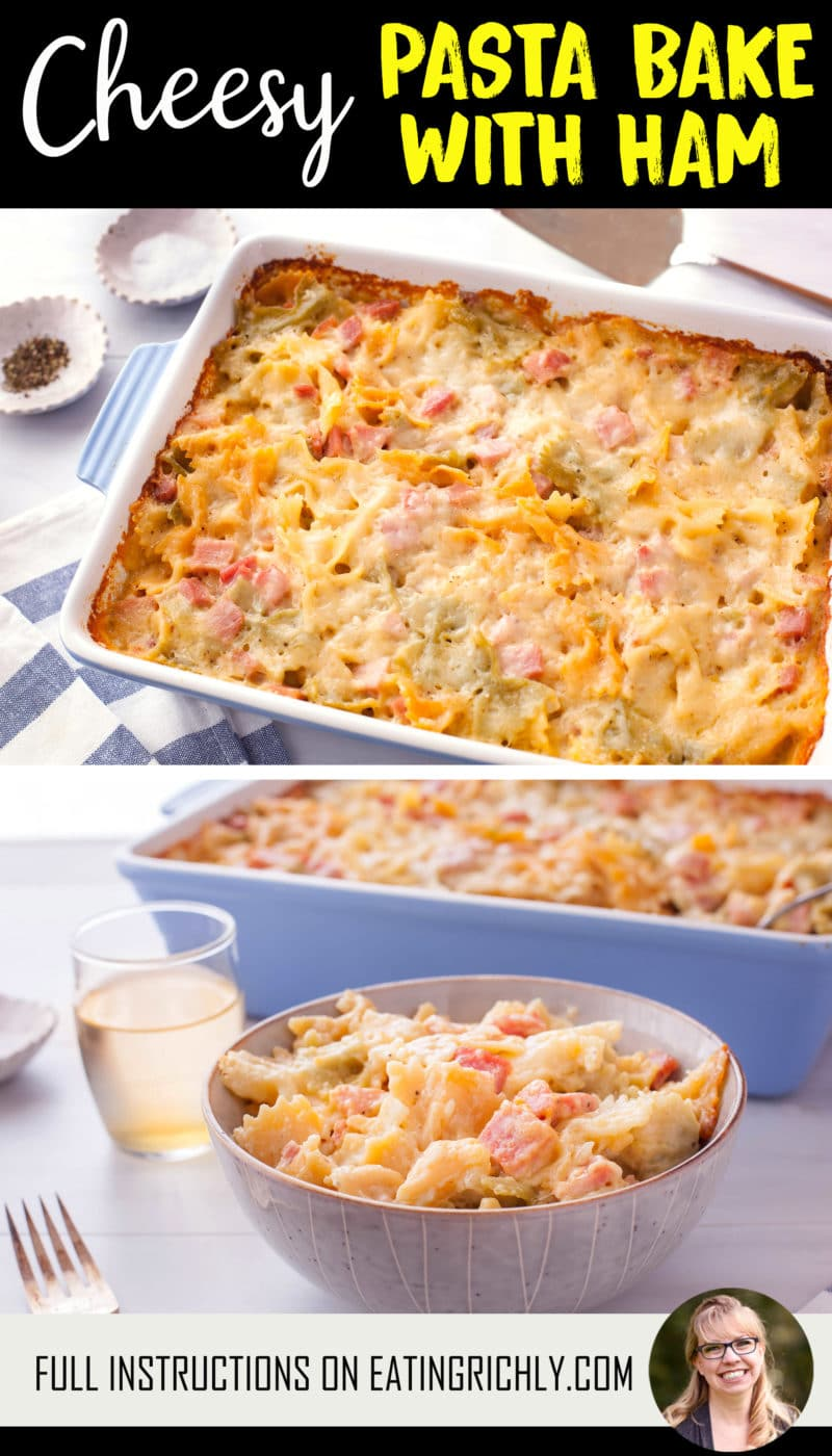 two images of a cheesy pasta and ham casserole